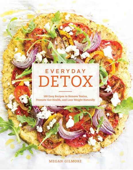 everyday-detox-100-easy-recipes-to-remove-toxins-promote-gut-health-and-lose-weight-naturally