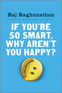 if-you-are-so-smart-why-arent-you-happy-book