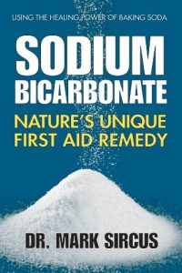 Sodium Bicarbonate - Nature's Unique First Aid Remedy