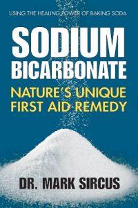 Sodium Bicarbonate - Nature's Unique First Aid Remedy
