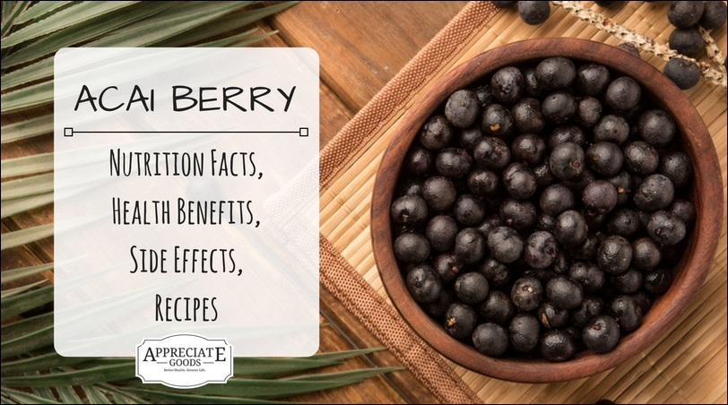 Organic Acai Berry: Nutrition Facts, Health Benefits, Side ...