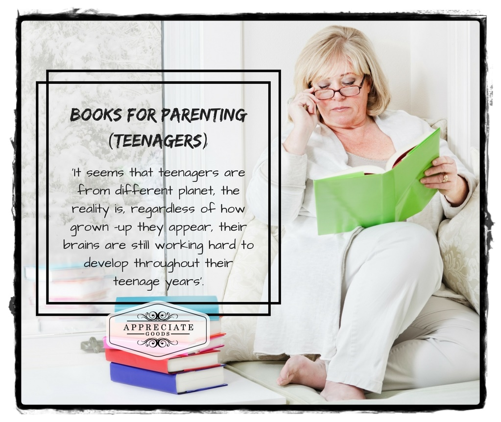 9 Must-Read Books for Parents of Teenagers