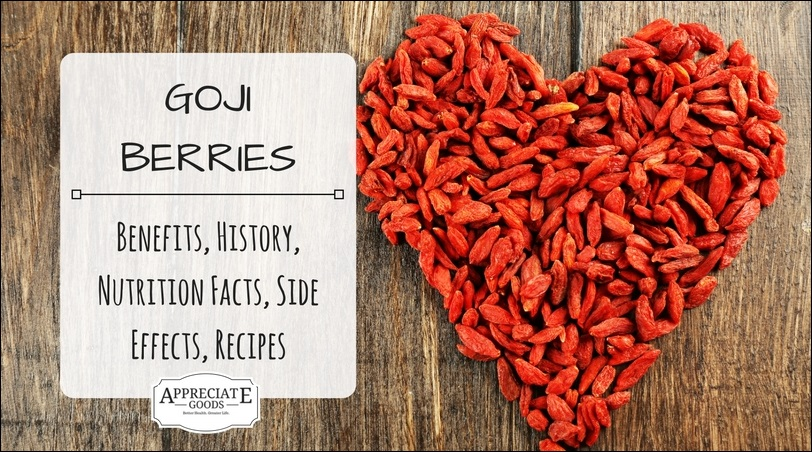 Goji Berries Benefits History Nutrition Facts Side Effects