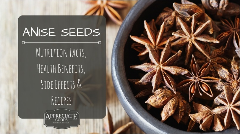 Anise Seed: Nutrition Facts, Health Benefits, Side Effects ...