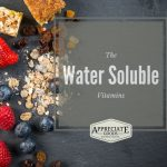 Water-soluble Vitamins: Food Sources, RDAs, Deficiencies & Side Effects