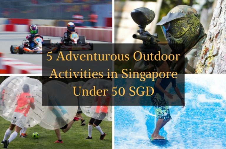 5 Adventurous Outdoor Activities in Singapore Under 50 SGD - Featured Image