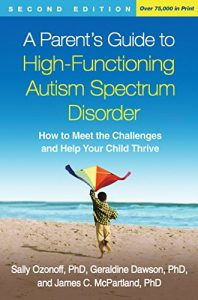 A Parent's Guide to High-Functioning Autism Spectrum Disorder