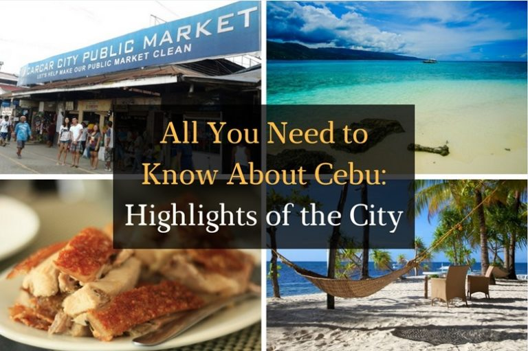 All You Need to Know About Cebu - Highlights of the City - Featured Image