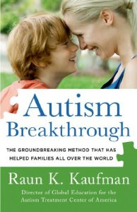 Autism Breakthrough - The Groundbreaking Method That Has Helped Families All Over the World