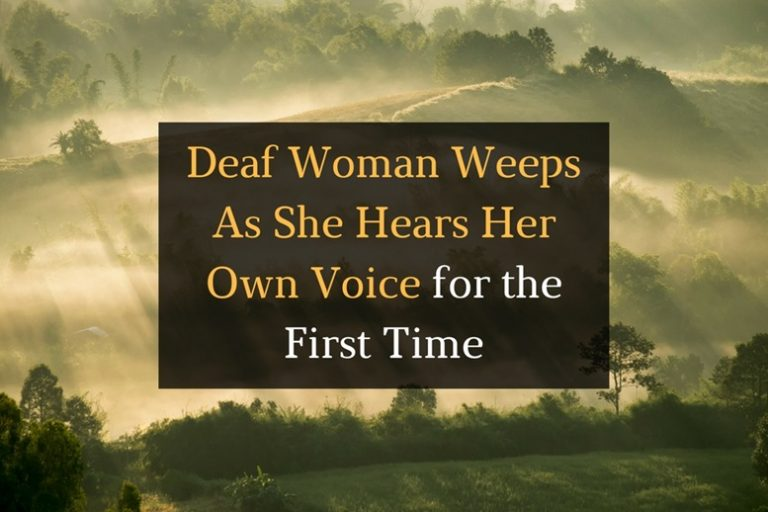 Deaf Woman Weeps As She Hears Her Own Voice for the First Time - Featured Image