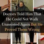 Doctors Told Him That He Could Not Walk Unassisted Again But He Proved Them Wrong