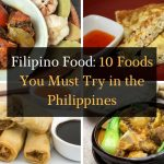 Filipino Food: 10 Foods You Must Try in the Philippines