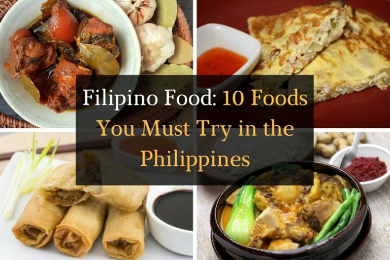 Filipino Food - 10 Foods You Must Try in the Philippines - Featured Image