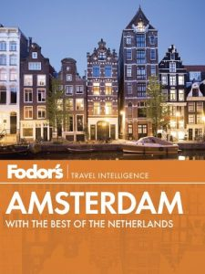 Fodor's Amsterdam - with the Best of the Netherlands