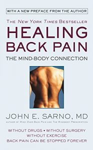 Healing Back Pain The Mind-Body Connection