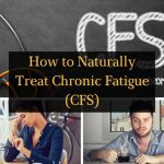 How to Naturally Treat Chronic Fatigue (CFS) - Featured Image