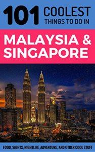 Malaysia & Singapore Travel Guide