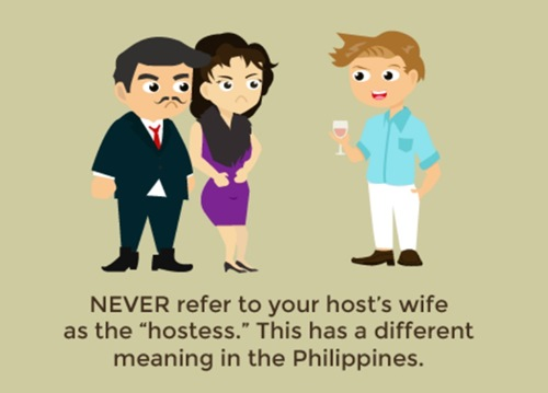 Never refer to your host's wife as a hostess