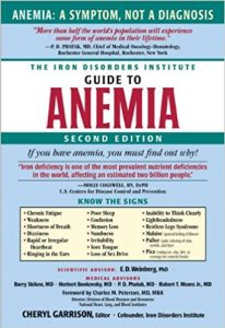 The Iron Disorders Institute Guide to Anemia
