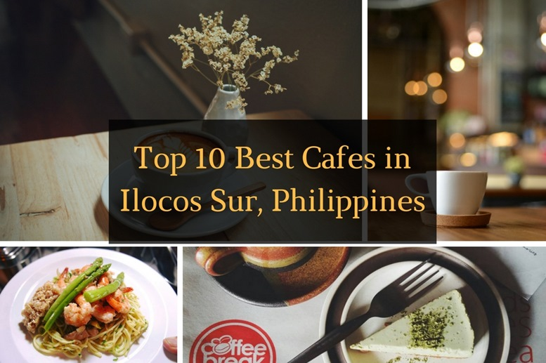 Top 10 Best Cafes to Chill & Relax in Ilocos Sur, Philippines