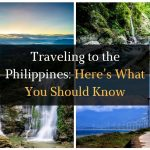 Traveling to the Philippines – Here's What You Should Know - Featured Image