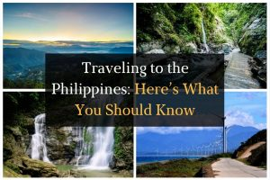 Traveling to the Philippines – Here's What You Should Know