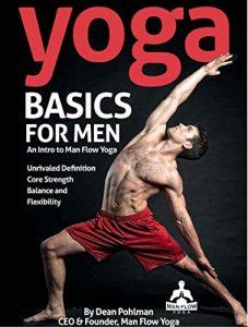 Yoga Basics for Men - An Intro to Man Flow Yoga